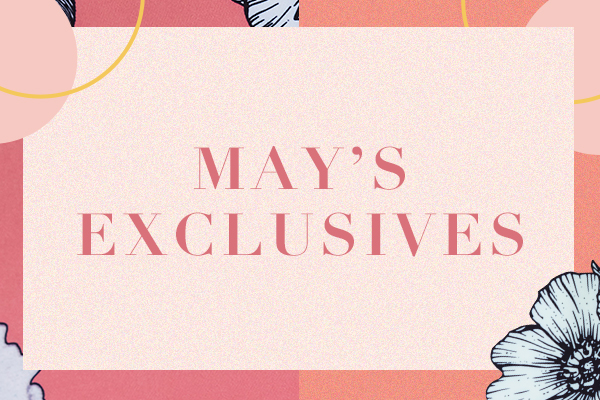 May Exclusives