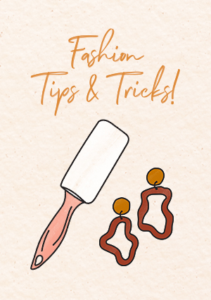 Fashion Tips & Tricks!