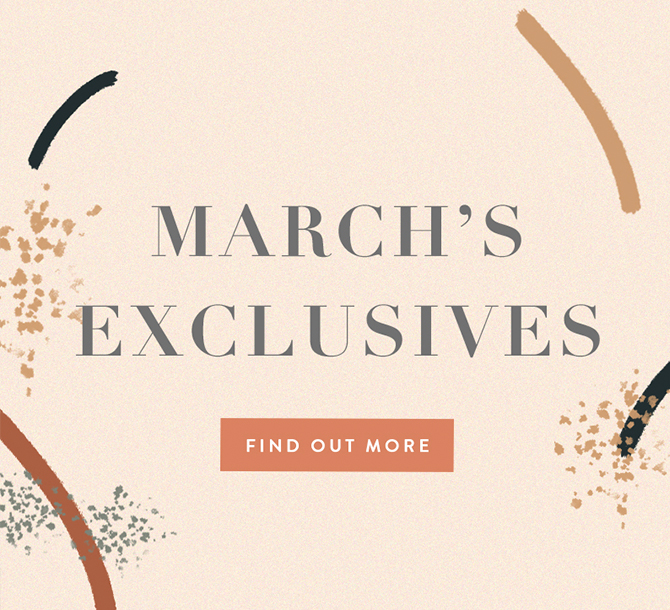March Exclusives