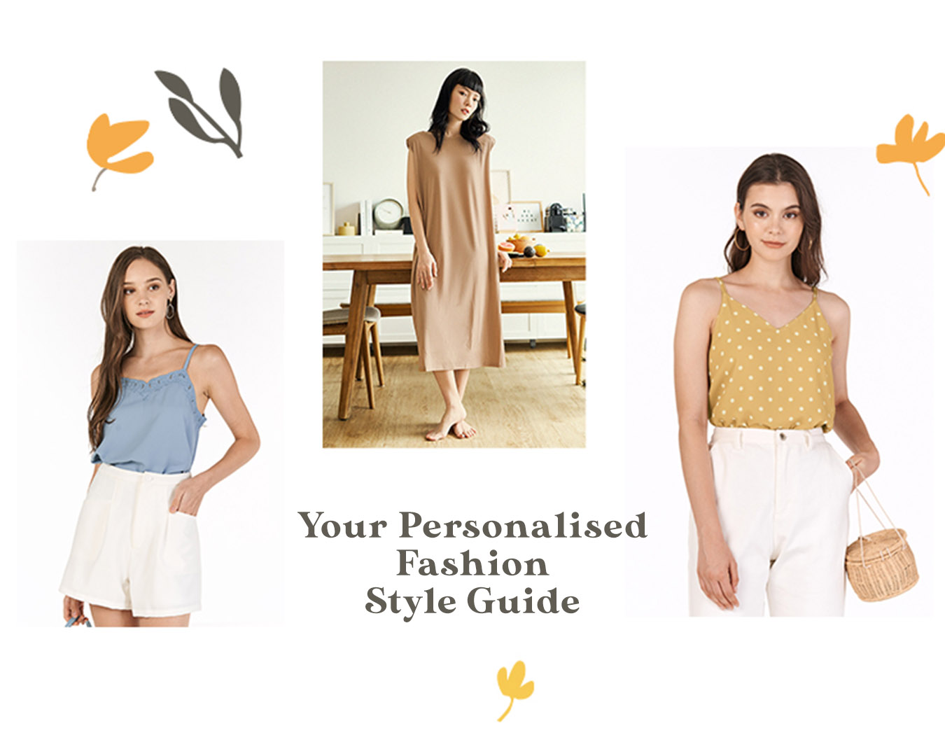 Your Personalised Fashion Style Guide!