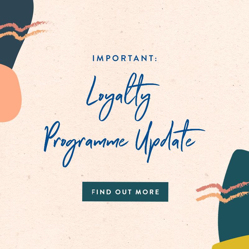 Update: Loyalty Programme