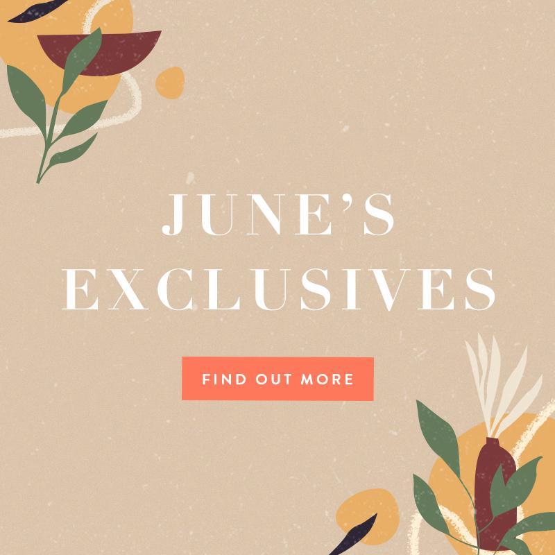 June 2020 Exclusives
