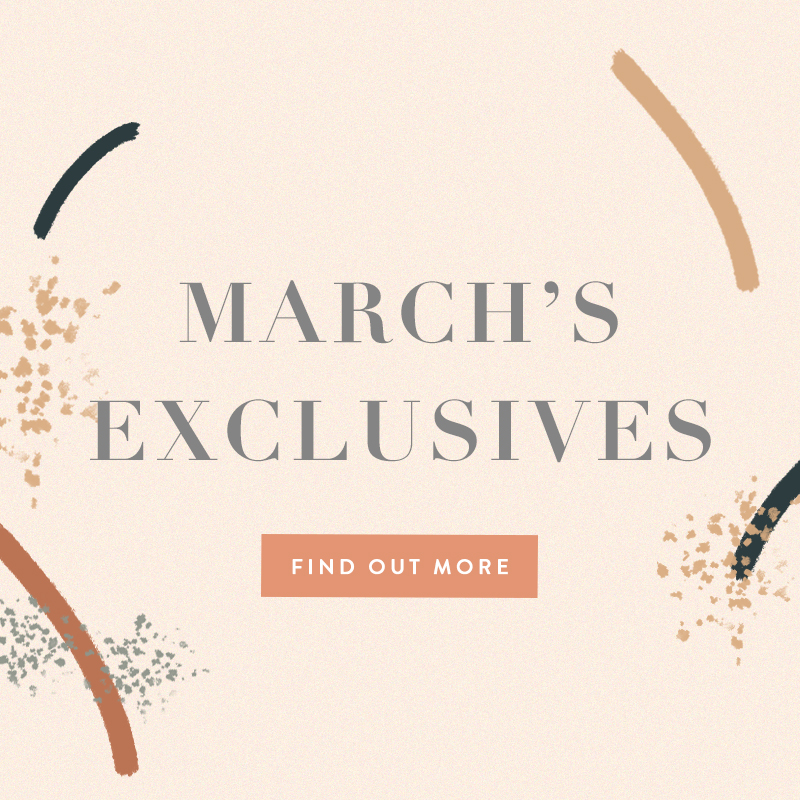 March 2019 Exclusives